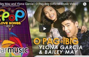 Bailey May and Ylona Garcia - O Pag-ibig