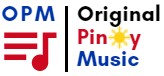 Original Pinoy Music (OPM)