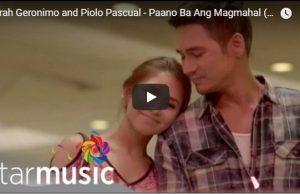 Sarah Geronimo and Piolo Pascual - Paano Ba Ang Magmahal