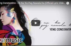 Yeng Constantino - Ok Na 'Ko Pag Nawala Ka