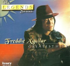 Freddie Aguilar Greatest Hits - The Legends Series