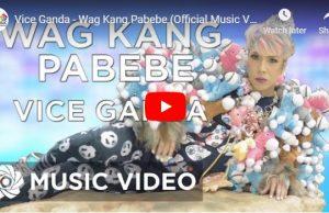 Vice Ganda – Wag Kang Pabebe