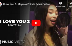 Maymay Entrata – I Love You 2
