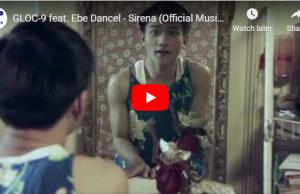 GLOC-9 feat. Ebe Dancel – Sirena