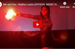 Nadine Lustre - Me and You