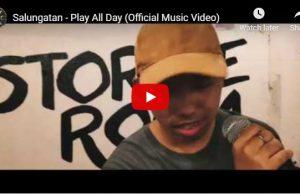 Play All Day - Salungatan