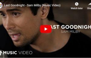 Sam Milby – Last Goodnight