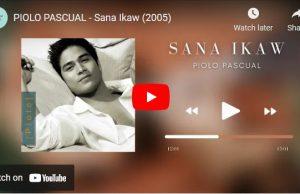 Piolo Pascual - Sana Ikaw